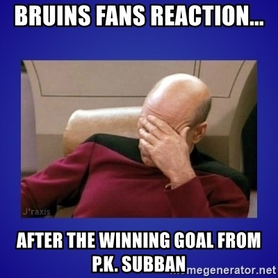 Picard facepalm  - Bruins fans reaction... after the winning goal from P.K. Subban