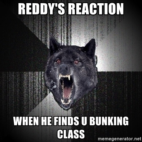 Insanity Wolf - REDDY'S REACTION WHEN HE FINDS U BUNKING CLASS