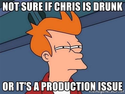Futurama Fry - not sure if chris is drunk or it's a production issue