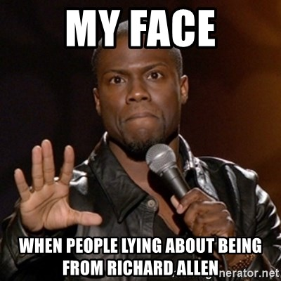 Kevin Hart - My Face When people lying about being from Richard Allen