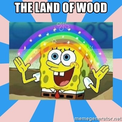 Spongebob Imagination - THE LAND OF WOOD