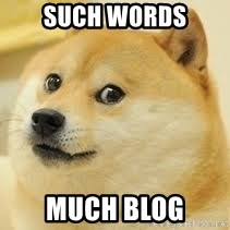 dogeee - such words much blog