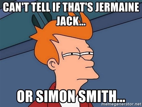 Futurama Fry - Can't tell if that's jermaine jack... or simon smith...