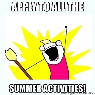 All the things - Apply to all the  summer activities!