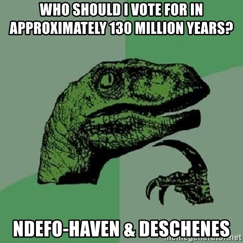 Philosoraptor - Who should i vote for in approximately 130 million years? Ndefo-Haven & Deschenes