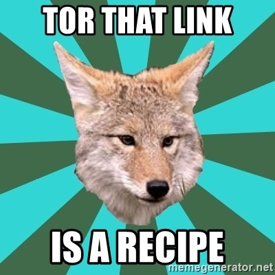 AvPD Coyote - Tor that link  IS A RECIPE