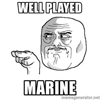 i'm watching you meme - Well Played Marine