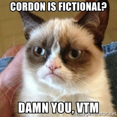 Grumpy Cat  - cordon is fictional? damn you, VTM