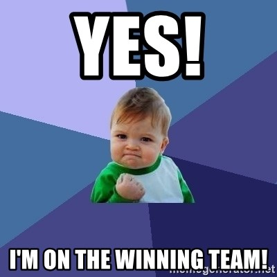 Success Kid - Yes!  I'm on the winning team!