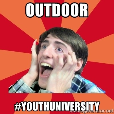 Super Excited - outdoor #youthuniversity