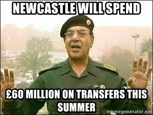 Baghdad Bob - Newcastle will spend £60 Million on transfers this summer