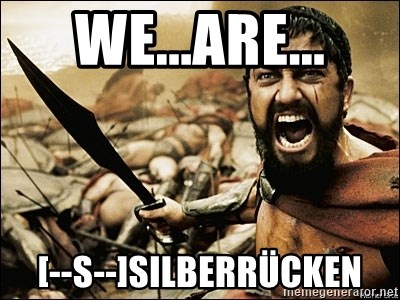 This Is Sparta Meme - We...are... [--S--]silberrücken