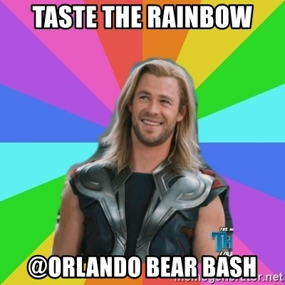 Overly Accepting Thor - taste the rainbow @ORLANDO BEAR BASH
