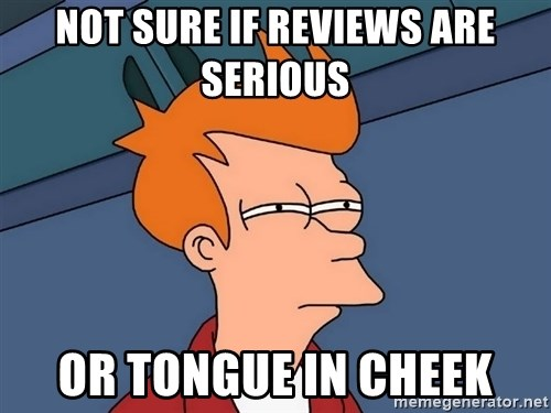 Futurama Fry - NOT SURE IF REVIEWS ARE SERIOUS OR TONGUE IN CHEEK