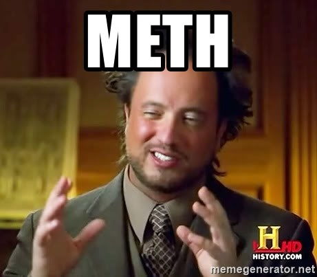 Ancient Aliens - Meth