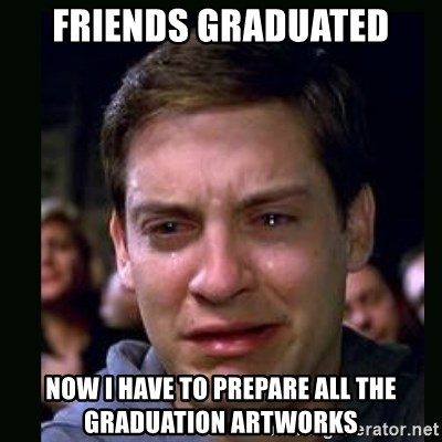 crying peter parker - Friends graduated now i have to prepare all the graduation artworks