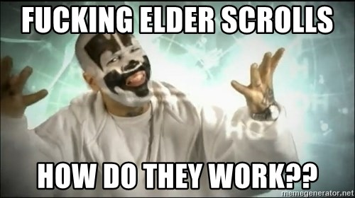 Insane Clown Posse - fucking elder scrolls  How do they work??