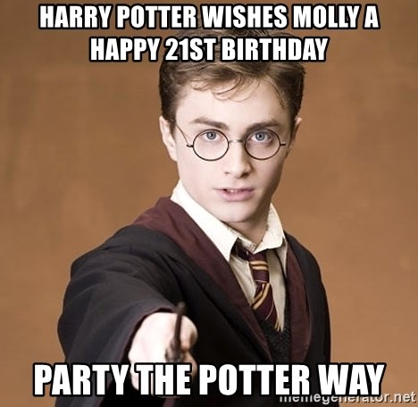 Advice Harry Potter - Harry Potter Wishes Molly a Happy 21st Birthday Party the Potter Way