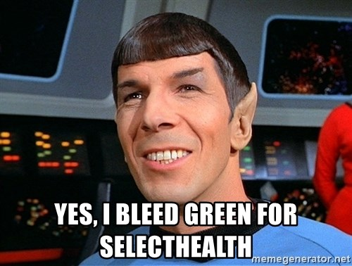 smiling spock -  Yes, i bleed green for selecthealth