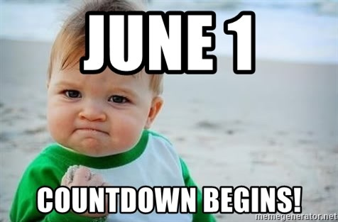 june 1 countdown begins june 1 countdown begins! fist pump baby meme generator
