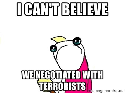 X ALL THE THINGS - i can't believe we negotiated with terrorists