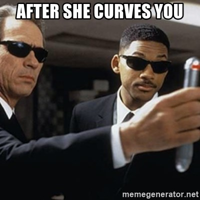 men in black - after she curves you