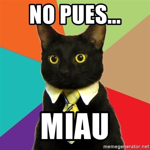 Business Cat - No pues... Miau