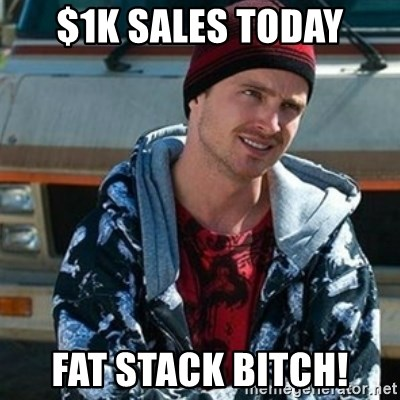 Breaking bad jesse - $1K sales Today fat stack Bitch!