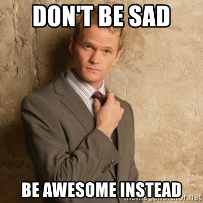 Neil Patrick Harris - DON'T BE SAD  BE AWESOME INSTEAD
