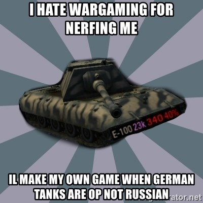 TERRIBLE E-100 DRIVER - i hate wargaming for nerfing me il make my own game when german tanks are op not russian
