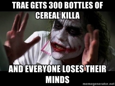 joker mind loss - trae gets 300 bottles of cereal killa and everyone loses their minds