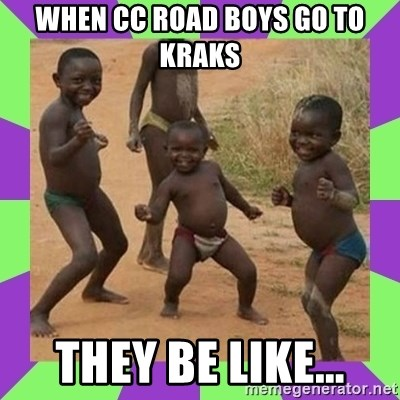 african kids dancing - When CC road boys go to Kraks They be like...