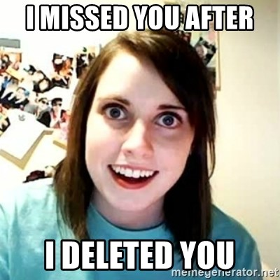 Overly Attached Girlfriend 2 - I MISSED YOU AFTER  I DELETED YOU