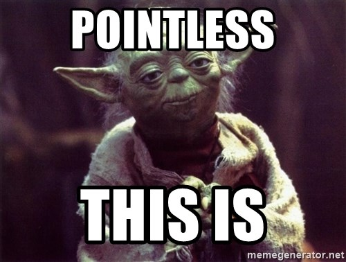 Yoda - Pointless This is