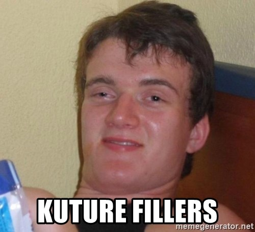 high/drunk guy -  KUTURE FILLERS