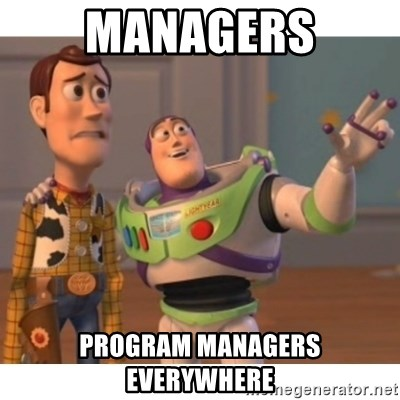 Toy story - managers program managers everywhere
