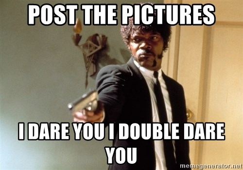 Samuel L Jackson - Post the pictures i dare you i double dare you