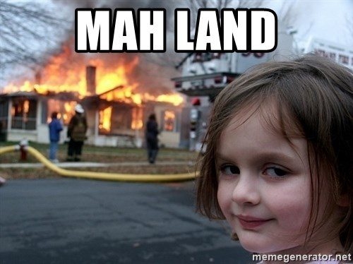 Disaster Girl - MAH LAND