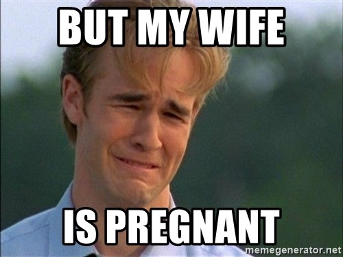 Dawson Crying - But my wife  Is pregnant