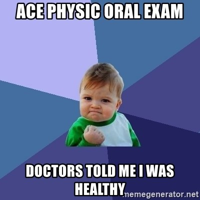 Success Kid - ace physic oral exam doctors told me i was healthy