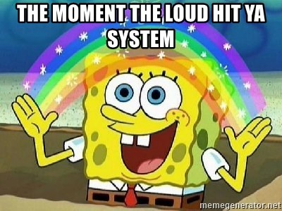 Imagination - The moment the loud hit ya system