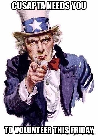 Uncle Sam Says - CUSAPTA NEEDs you to volunteer this friday