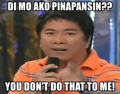 willie revillame you dont do that to me - di mo ako pinapansin?? you don't do that to me!