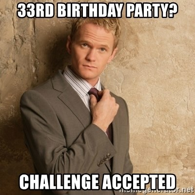 Neil Patrick Harris - 33RD BIRTHDAY PARTY? cHALLENGE ACCEPTED