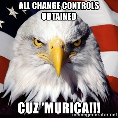 Freedom Eagle  - All Change Controls Obtained Cuz 'MURICA!!!