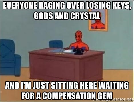 Spiderman Desk - everyone raging over losing keys, gods and crystal and i'm just sitting here waiting for a compensation gem
