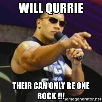 Dwayne 'The Rock' Johnson - will Qurrie Their can only be one rock !!!