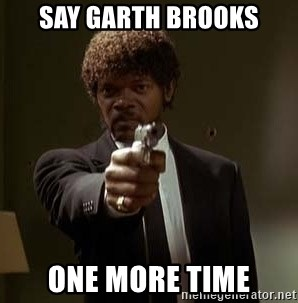 Jules Pulp Fiction - SAY GARTH BROOKS ONE MORE TIME