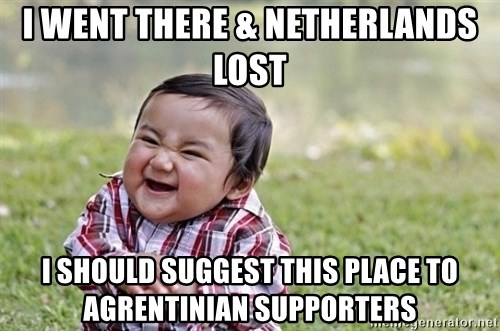 evil asian plotting baby - I went there & Netherlands lost I should suggest this place to Agrentinian supporters