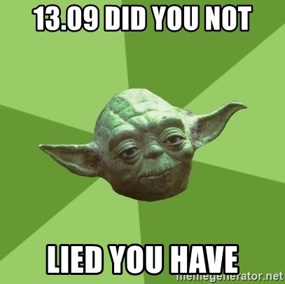 Advice Yoda Gives - 13.09 did you not lied you have